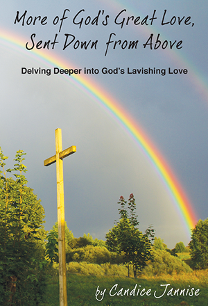 More of God's GReat Love, Sent Down from Above